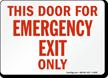 Door Emergency Exit Only Sign