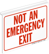 Not An Emergency Exit