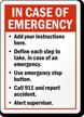 Custom In Case Of Emergency Sign