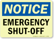 Notice Emergency Shut-Off Sign