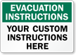 Custom Evacuation Instructions Sign