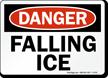 Danger Falling Ice Sign