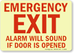 Emergency Exit Alarm Will Sound Glow Sign