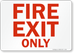 Fire Exit Only Sign