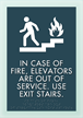 In Case Of Fire... w/Symbol