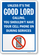 Funny No Cell Phone Sign
