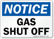 Notice Gas Shut Off Sign