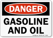 Danger Gasoline and Oil Sign
