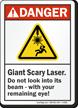 Giant Scary Laser ANSI Danger Sign