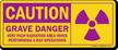 Grave Danger High Radiation Area Label