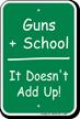 Guns + School Sign