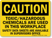 Caution Toxic Hazardous Chemicals Data Sign