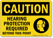 Hearing Protection Required OSHA Caution Sign