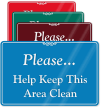 Help Keep This Area Clean ShowCase Wall Sign