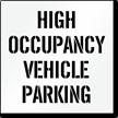 High Occupancy Vehicle Parking, Parking Lot Stencil