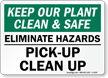 Keep Our Plant Clean & Safe Sign