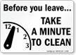 Before You Leave, Take A Minute Sign