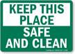Keep Place Safe Clean Sign