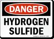 Hydrogen Sulfide OSHA Danger Sign