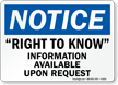 Right To Know Information Available Upon Request Sign