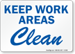 Keep Work Areas Clean