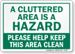 Please Help Keep This Area Clean Sign