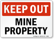 Mine Property Keep Out Sign