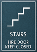 Stairs Fire Door Keep Closed Sign
