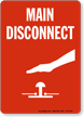 Main Disconnect Fire And Emergency Sign