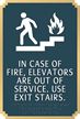 In Fire use Stairs Not Elevator Sign