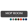 Mop Room Tactile Touch Braille Sign