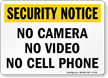No Camera Security Notice Sign