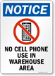 No Cell Phone Use In Warehouse Area Sign