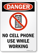 No Cell Phone Use While Working Danger Sign