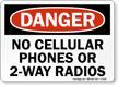 Danger No Cellular Phones 2-Way Radios Sign