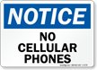 Notice No Cellular Phones Sign
