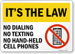 No Dialing No Texting No Cell Phones Driving Rule Sign