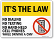 No Dialing No Texting No Phones While Driving CMV Label
