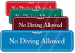 No Diving Allowed Pool Safety ShowCase Wall Sign