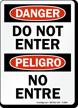 Danger Peligro Do Not Enter Sign
