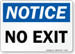 Notice: No Exit Sign