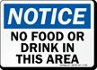 Notice No Food or Drink Sign