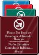 Bilingual No Food Or Beverages Allowed Sign