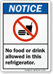 No Food Drink Allowed In This Refrigerator Sign