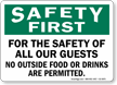 No Outside Food Or Drinks Permitted Safety First Sign