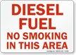 Diesel Fuel No Smoking Sign