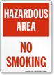 Hazardous Area No Smoking Sign