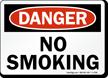 No Smoking Danger Sign