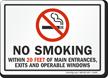 No Smoking Within 100 Feet Entrances, Exits Sign
