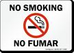 No Smoking / No Fumar Sign with Symbol